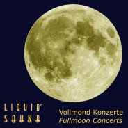 Vollmondkonzerte – Full Moon Concerts 2017
