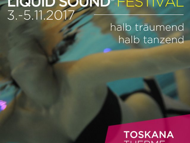 Liquid Sound Festival 2017 – Bad Sulza