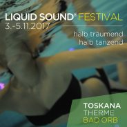 Liquid Sound Festival 2017 – Bad Orb